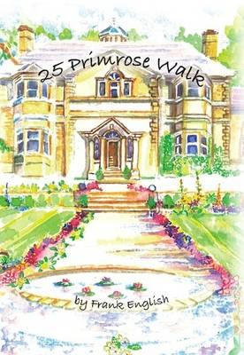 25 Primrose Walk (Hardback)