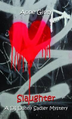 Slaughter: A DI Danny Sadler Mystery (Paperback)