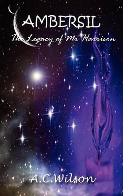 Ambersil: The Legacy of Mr Harrison (Paperback)