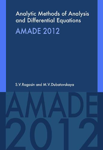 Analytic Methods of Analysis and Differential Equations: AMADE 2012 (Paperback)