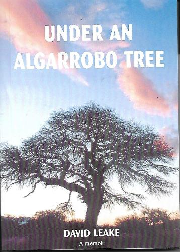 Under an Algarrobo Tree: A Memoir (Paperback)