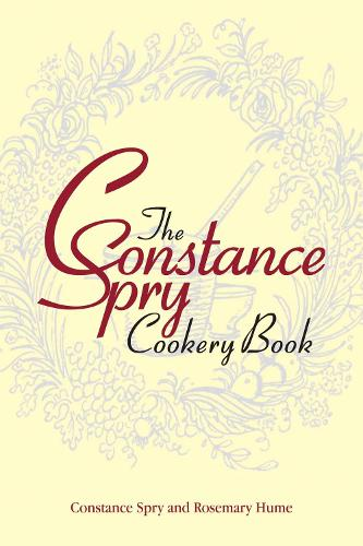 The Constance Spry Cookery Book (Hardback)