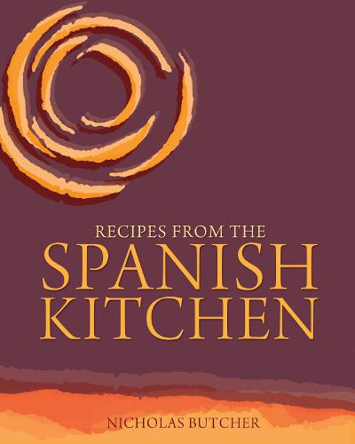 Recipes from the Spanish Kitchen (Paperback)