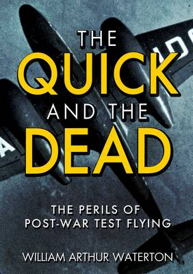 The Quick and the Dead (Hardback)
