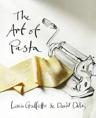 The Art of Pasta (Hardback)