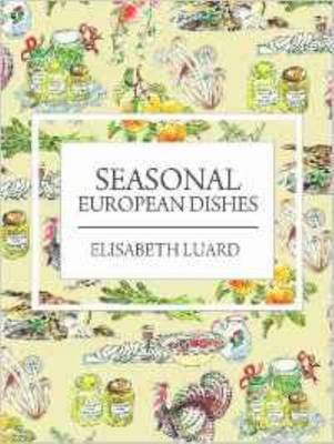Seasonal European Dishes (Paperback)