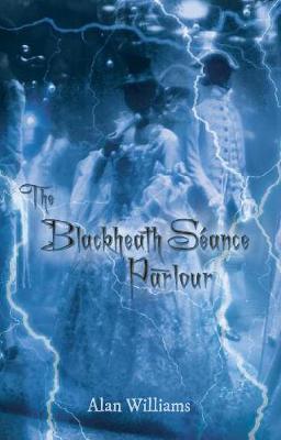 Blackheath Seance Parlour (Paperback)