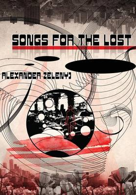 Songs for the Lost (Hardback)