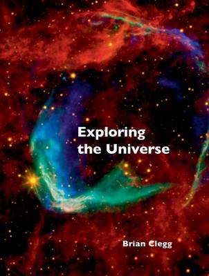 Exploring the Universe (Hardback)
