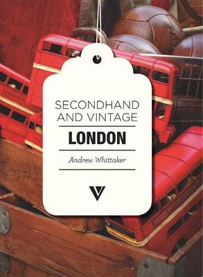 Secondhand & Vintage London (Paperback)
