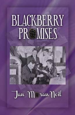 Blackberry Promises (Paperback)