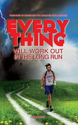 Everything Will Work Out in the Long Run (Paperback)