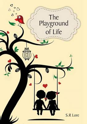 The Playground of Life (Paperback)