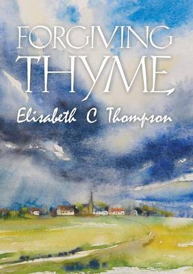 Forgiving Thyme (Paperback)