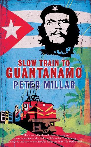 Slow Train to Guantanamo