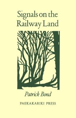 Signals on the Railway Land (Paperback)