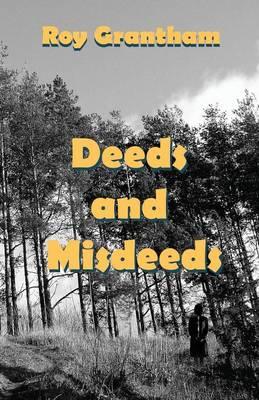 Deeds and Misdeeds (Paperback)