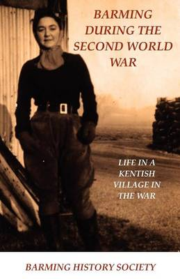 Barming During the Second World War (Paperback)