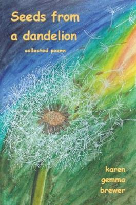 Seeds from a Dandelion (Paperback)