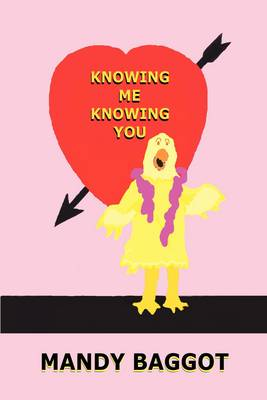 Knowing Me Knowing You (Paperback)