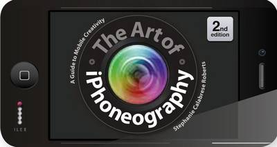 The Art of iPhoneography (Paperback)