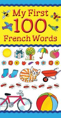 My First 100 French Words (Paperback)