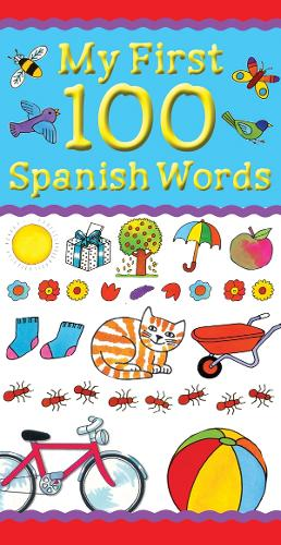 My First 100 Spanish Words (Paperback)