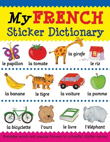 My French Sticker Dictionary - Language Sticker Books (Paperback)