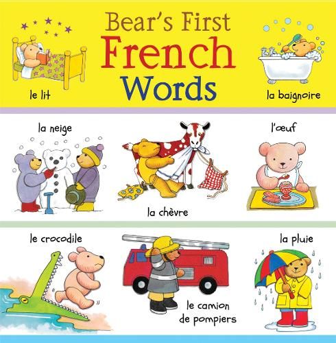 Bear's First French Words - Bear's First Words (Hardback)