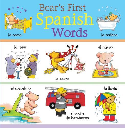 Bear's First Spanish Words - Bear's First Words 3 (Hardback)