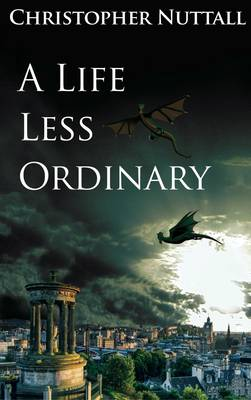 A Life Less Ordinary (Paperback)