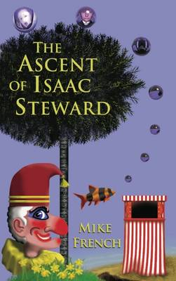 The Ascent of Isaac Steward (Paperback)