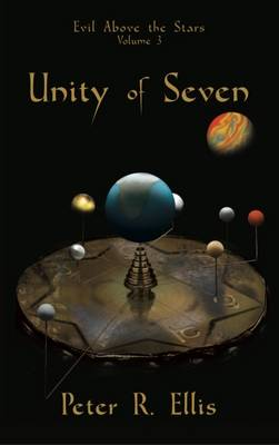 Unity of Seven - Evil Above the Stars 3 (Paperback)