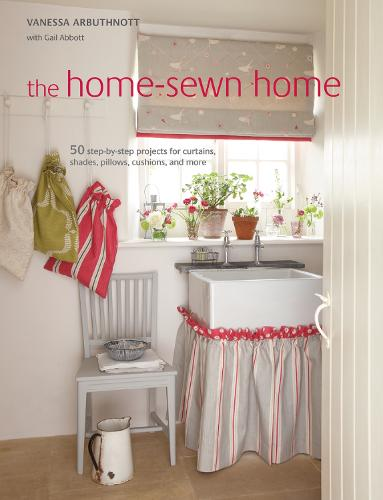The Home-Sewn Home: 50 Projects for Curtains, Shades, Pillows, Cushions, and More (Paperback)