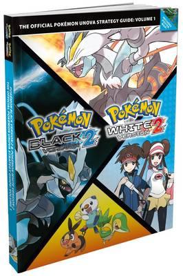 Pokemon Black Version 2 and Pokemon White Version 2: Volume 1: The Official Pokemon Unova Strategy Guide (Paperback)