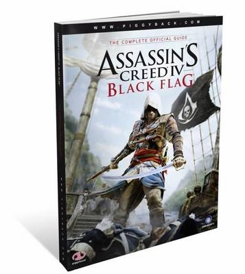 Assassin's Creed IV Black Flag - the Complete Official Guide (Paperback)