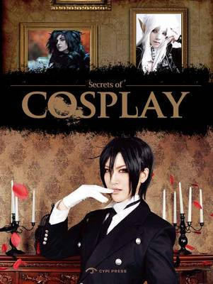 Secrets of Cosplay (Paperback)