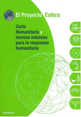 Carta Humanitaria y Normas Minimas De Respuesta Humanitaria