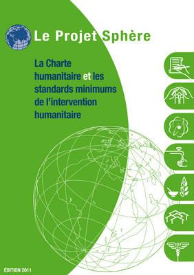 La charte humanitaire et les standards minimums de l'intervention humanitaires (Bulk Pack x 20)
