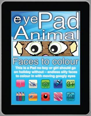 Animal Faces to Colour - eyePad (Paperback)