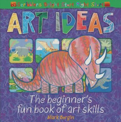 Art Ideas: The beginner's fun book of art skills - Bright Start Right Start (Paperback)