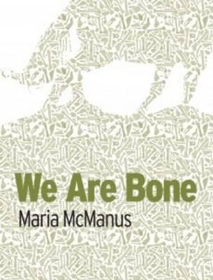We are Bone (Hardback)