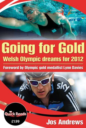 Going For Gold: Welsh Olympic Dreams for 2012 - Quick Reads (Paperback)