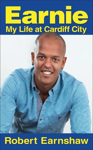 Earnie: My Life at Cardiff City (Paperback)