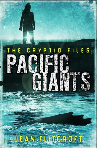 The Cryptid Files: Pacific Giants (Paperback)