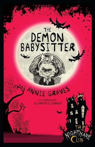 The Demon Babysitter - Nightmare Club 7 (Paperback)