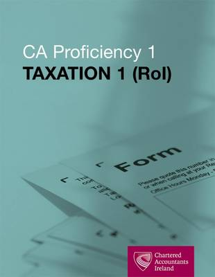 CA Proficiency 1 Taxation 1 ROI 2012-2013 (Paperback)