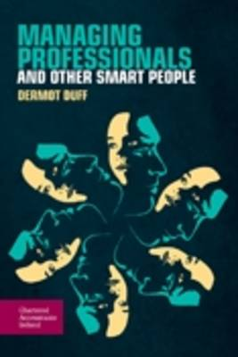 Managing Professionals and Other Smart People (Paperback)