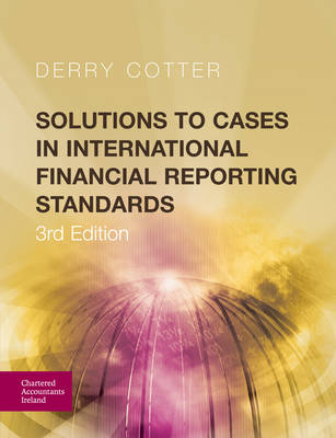 Solutions to Cases in International Financial Reporting Standards (Paperback)