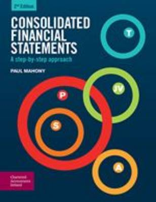 Consolidated Financial Statements: A Step-by-Step Approach (Paperback)